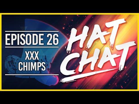 Hat Chat Ep.26 - XXX Chimps [Hat Films Podcast]