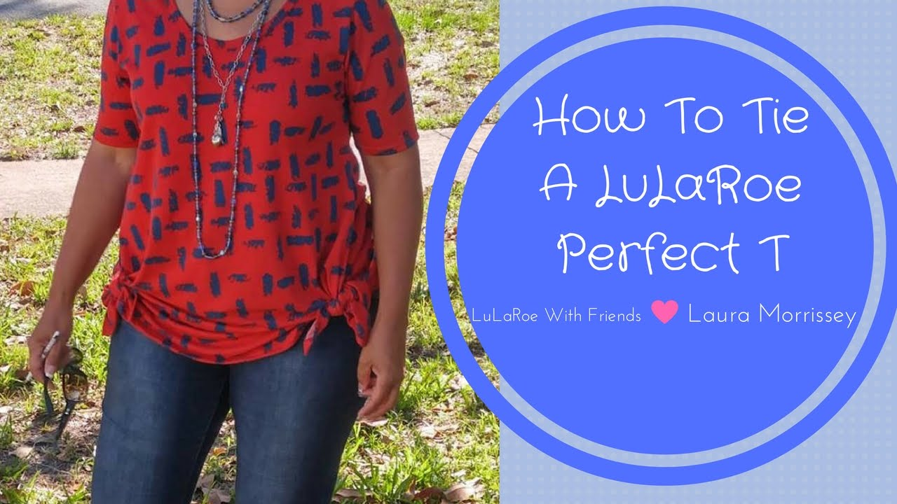 How to tie a lularoe perfect t youtube how to tie a lularoe perfect t ccuart Gallery