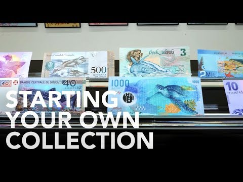 Get Some Ideas To Start Your Own Banknote Collection Here!
