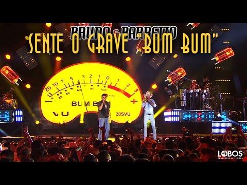 Bruno e Barretto - Sente o Grave (Bum Bum)   DVD