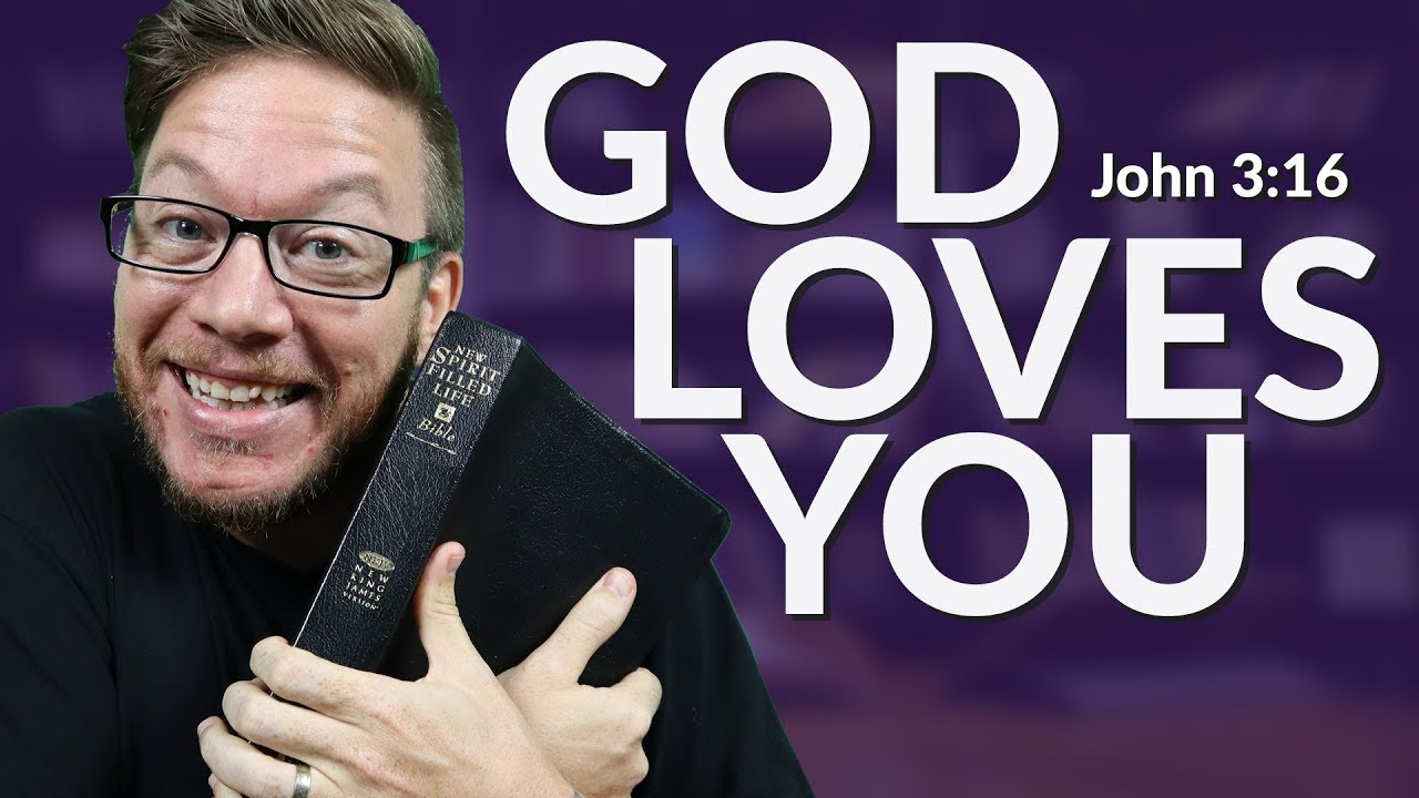 God Loves You - John 3:16 - Popular Bible Verses