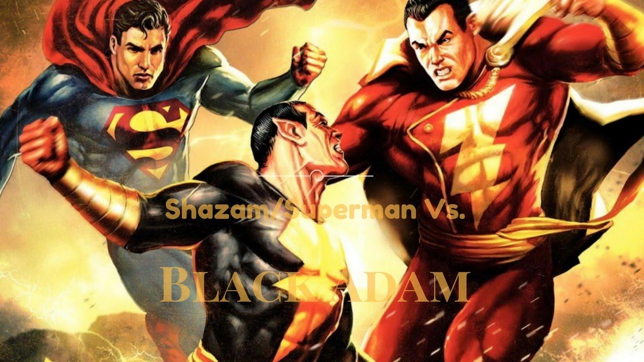 Shazam Superman Vs Black Adam