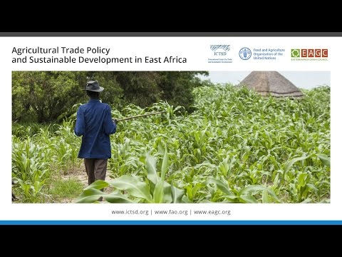 Agricultural Trade Policy and Sustainable Development in East Africa - 9 July - Morning