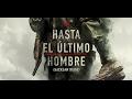 Descarga Hasta el Ultimo Hombre - Latino - Servidores Mega & Google Drive