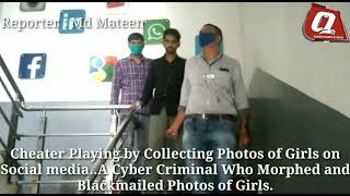 Cheater Playing By Collecting Photos of Girls on Social Media A Cyber Criminal Who Morphed & Black..