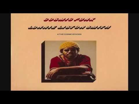 Lonnie Liston Smith & The Cosmic Echoes -  Cosmic Funk/Reflections Of A Golden Dream