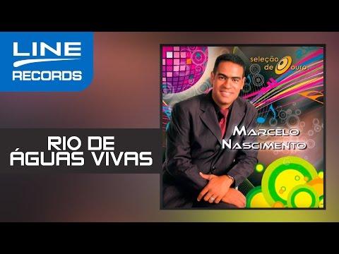 Rio de Águas Vivas - Marcelo Nascimento