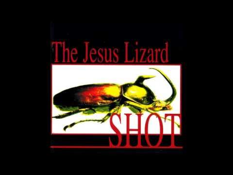 The Jesus Lizard - Shot (1996) [Full Album]