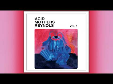 ACID MOTHERS REYNOLS - Vol.1 (Full Album) - YouTube