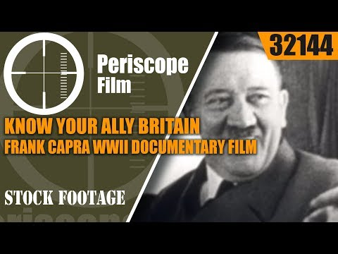 KNOW YOUR ALLY BRITAIN   FRANK CAPRA  WWII DOCUMENTARY FILM  32144