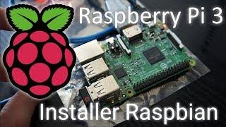 Le Raspberry Pi 3 : installation de Raspbian, une distribution Linux