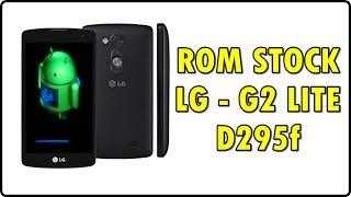 Como INSTALAR a ROM original de fábrica STOCK ROM |LG G2 LITE - D295f