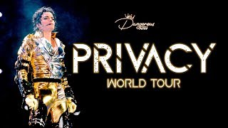 Michael Jackson | Privacy | Privacy World Tour