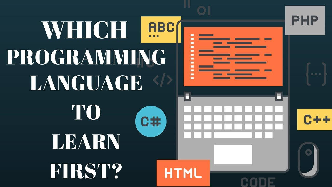 5 First Programming Languages You Should Learn