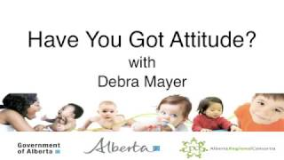 Have You Got Attitude? with Debra Meyer