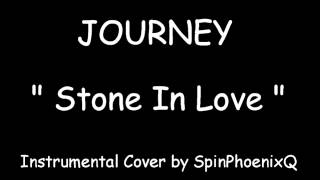 JOURNEY - Stone In Love - Instrumental Cover