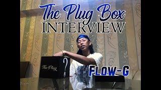 THE PLUG BOX INTERVIEW: FLOW G Video