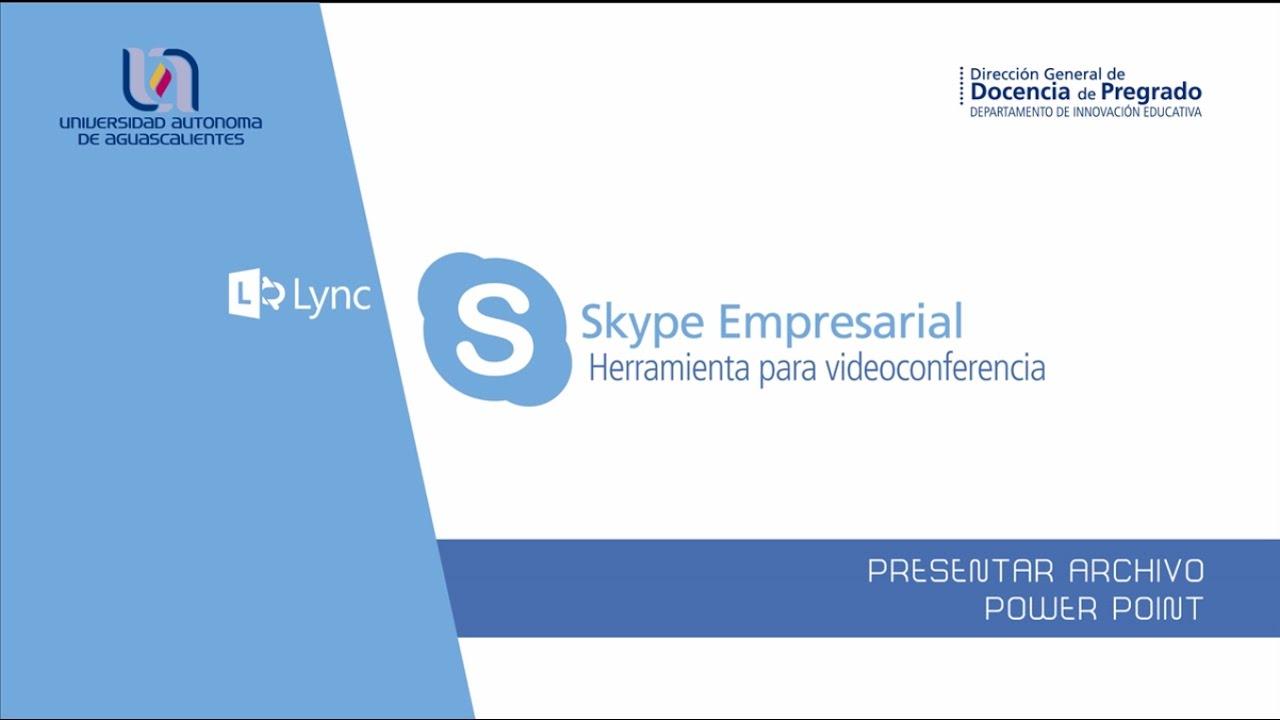 skype empresarial  u2013 presentar archivo power point
