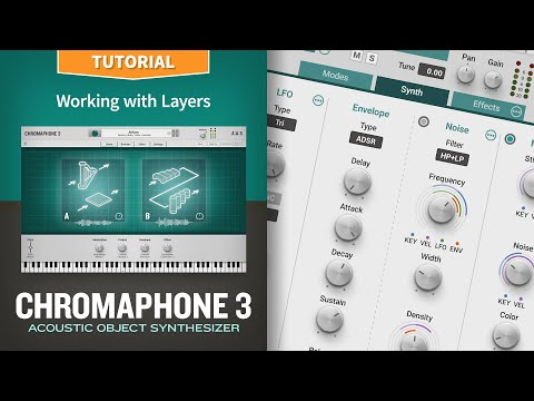 Multitimbrality: working with layers with the Chromaphone 3 acoustic object synthesizer plug-in