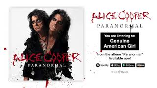"Alice Cooper ""Genuine American Girl"" Official Full Song Stream - Album ""Paranormal"" OUT NOW!"