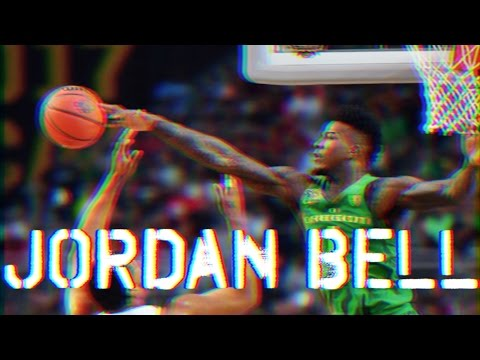 "Jordan Bell ""Man of the Year"" Oregon March Madness Highlights 2017"