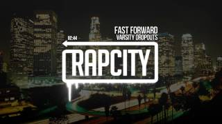 Varsity Dropouts Fast Forward Prod Juke Ellington.mp3