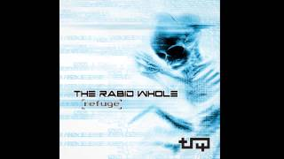 THE RABID WHOLE - SERENITY FALLS from 'Refuge' (2012)
