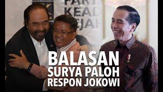 Ini Balasan Surya Paloh Respon Candaan Jokowi