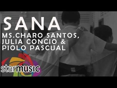 Sana - Charo Santos, Julia Concio and Piolo Pascual (Official Music Video)