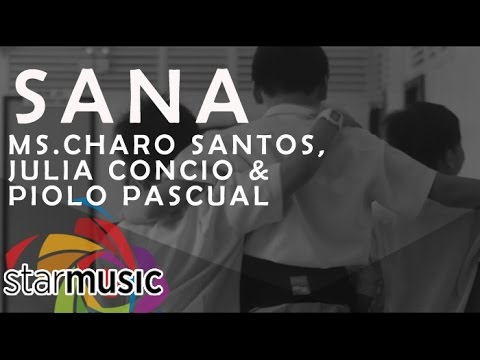 Sana - Charo Santos, Julia Concio and Piolo Pascual (Official Music Video)
