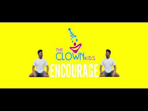 ENCOURAGE - The CLOWN Kids *LIRIK*   DAYSAFTER24 link download