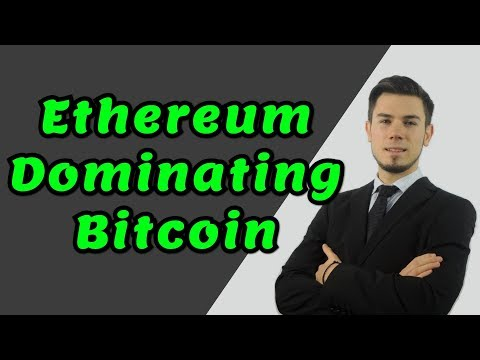 Ethereum Dominating Bitcoin !!! - Price Analysis Ethereum News