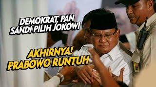 Detik-detik Prabowo Runtuh ! DEMOKRAT, PAN & SANDI Pilih Jokowi