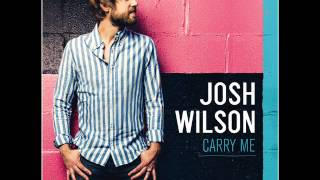 Watch Josh Wilson Grace Enough For You video