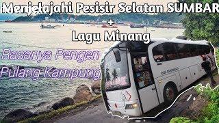 Download lagu Menjelajahi Pesisir Selatan SUMBAR + Lagu Minang