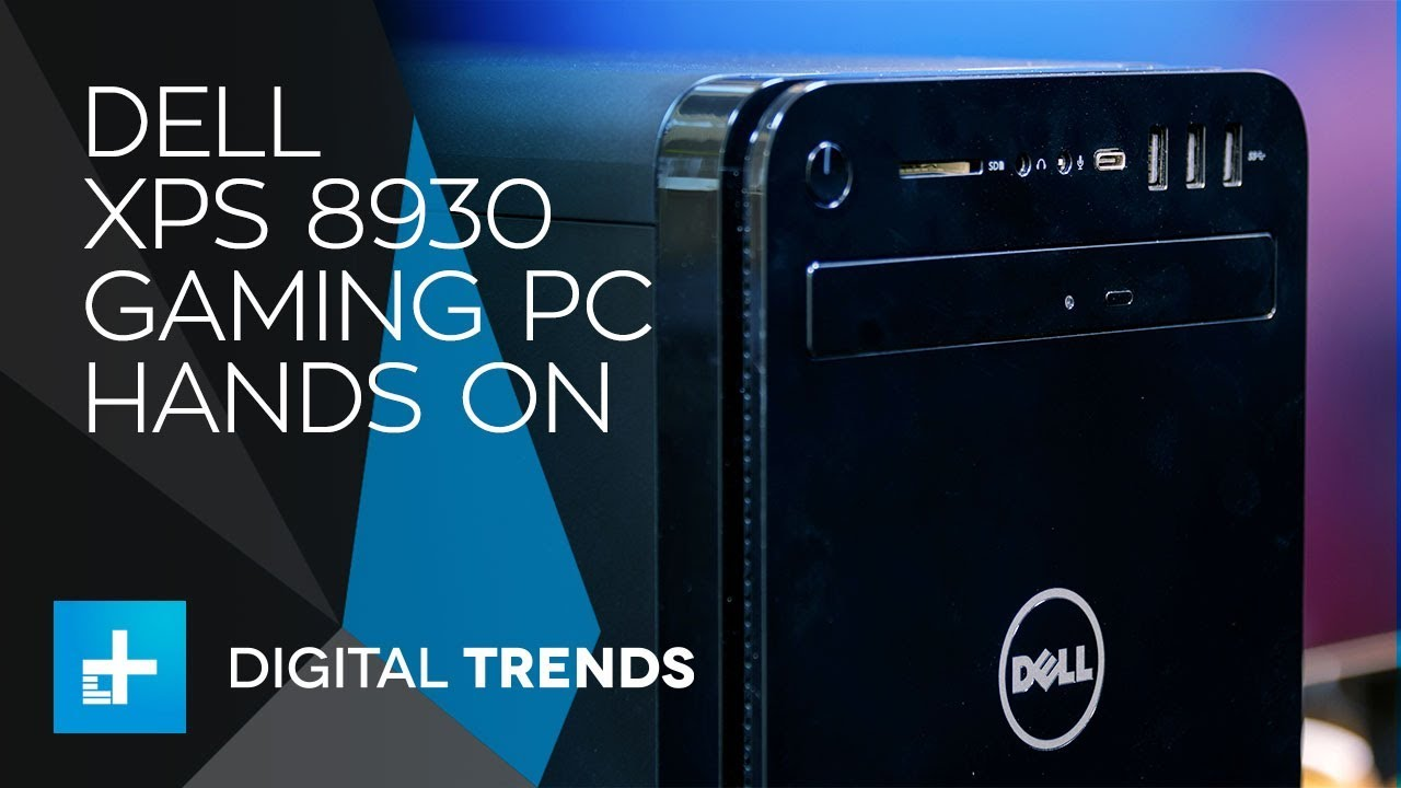 Dell XPS 8930 Gaming PC – Hands On Review