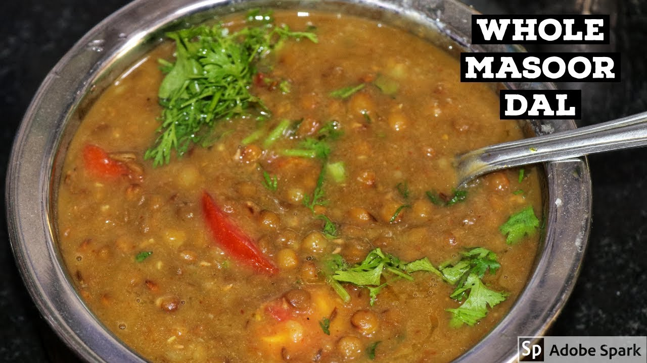 Make Dhaba Style Whole Masoor Dal Easily