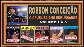 ROBSON CONCEIÇÃO 1º AO 5º COMBATE PROFISSIONAL