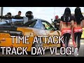 TIME ATTACK Track Day Vlog w/ Hot Girls in a Lambo & 180sx Race Car! Tire Compare & Qstarz Timers