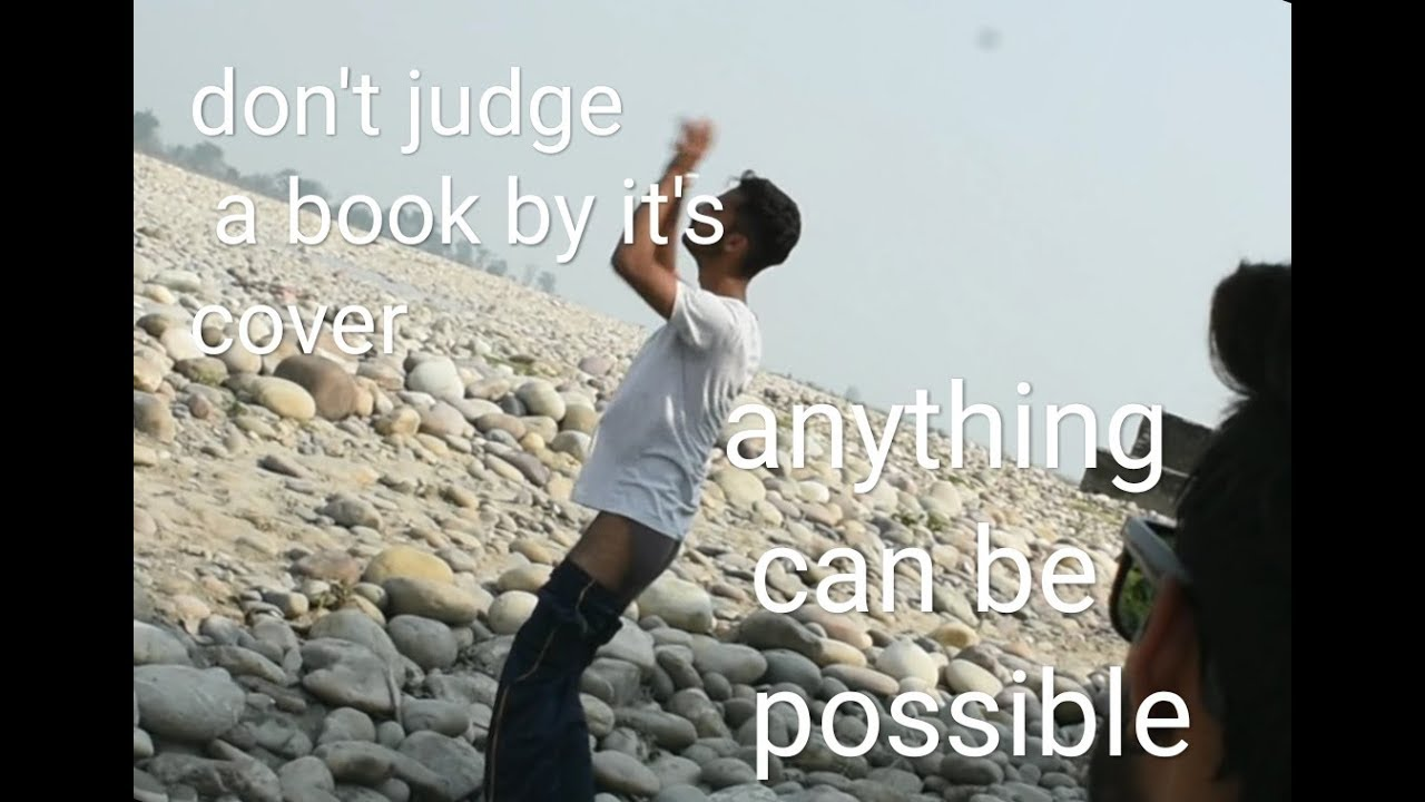 don t judge a book by its cover anything can be possible