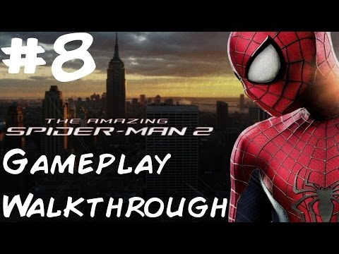 The Amazing Spider-Man 2 - Walkthrough - PS4 - Part 8 - No One Is Safe 2/2