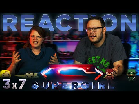 Supergirl 3x7 REACTION!!