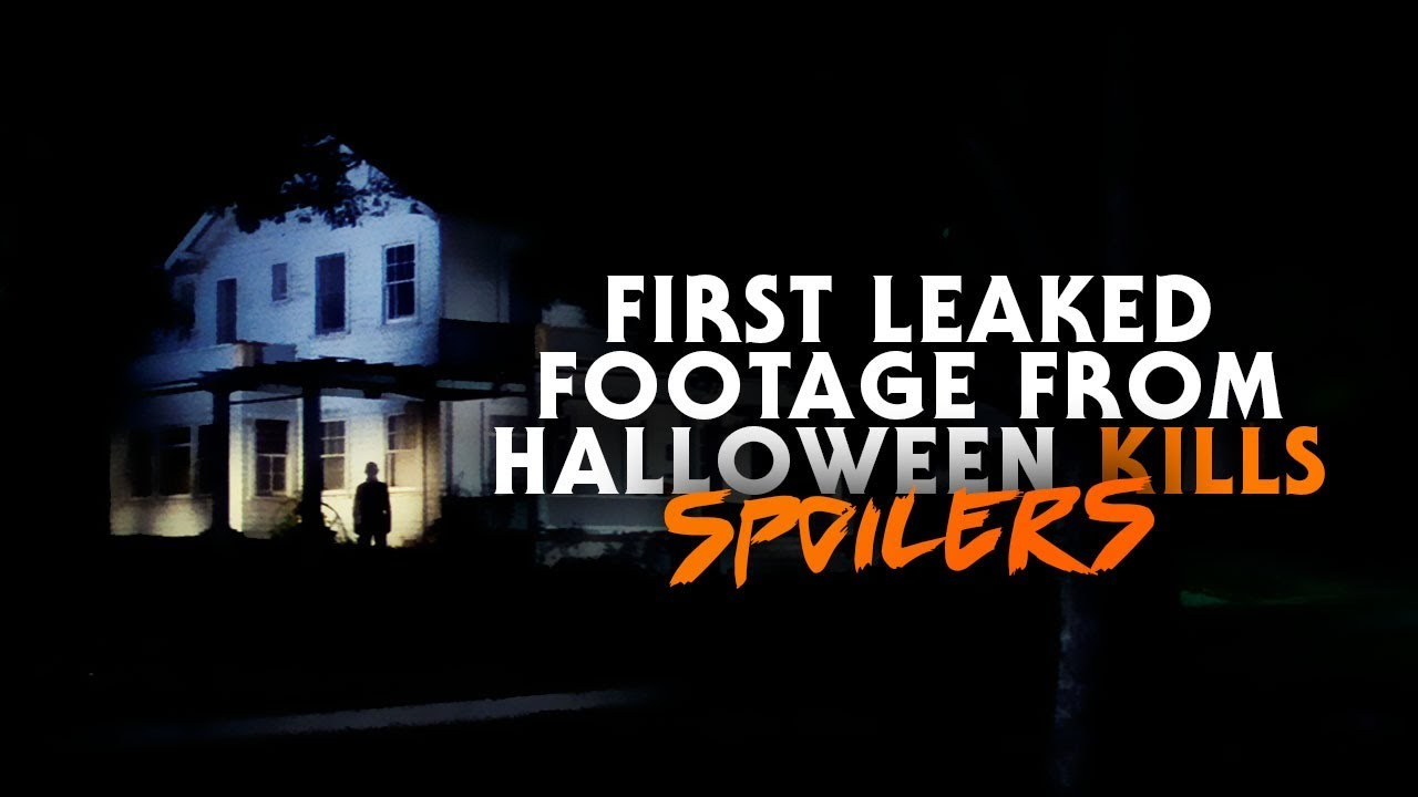 Halloween 2020 Ending Leaked First Leaked Footage from Halloween Kills (2020) | Michael Myers