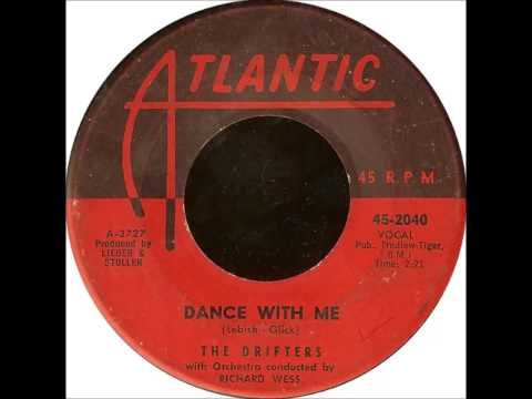 The Drifters .  Dance with me .  1959 .