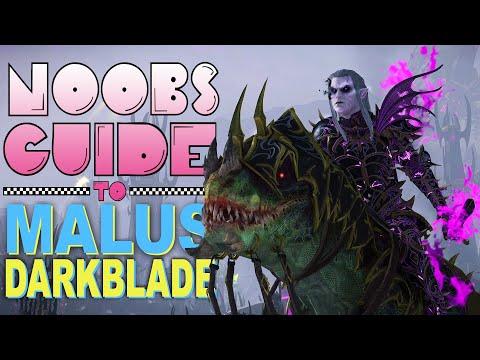 NOOB'S GUIDE to MALUS DARKBLADE