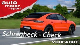 Porsche Cayenne Coupé (2019) Der Schrägheck Check - Vorfahrt (Review) I auto motor und sport