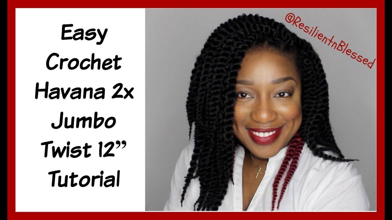 Easy Crochet Havana 2x Jumbo Twist 12 Protective Style