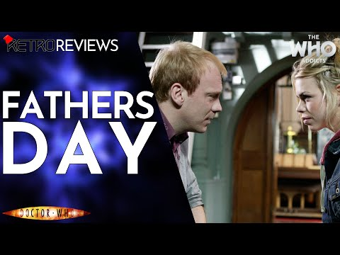 Doctor Who Retro Review: Fathers Day (2005)