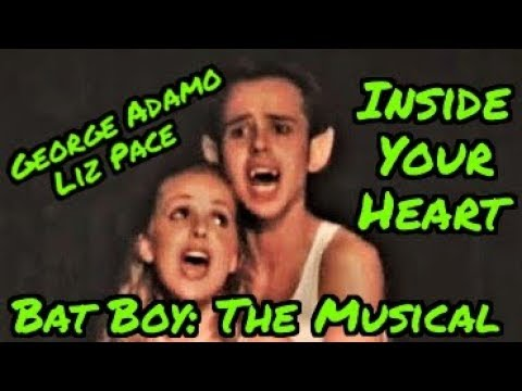 Inside Your Heart - Bat Boy: The Musical - George Adamo & Liz Pace - Brundage Park Playhouse
