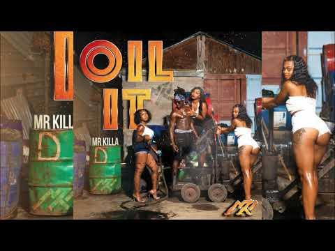 Mr Killa - Oil It {Raw} {Soca 2018}{Grenada}